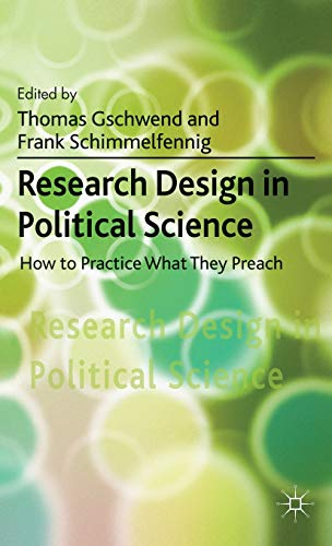 9780230301276: Research Design in Political Science: How to Practice what they Preach