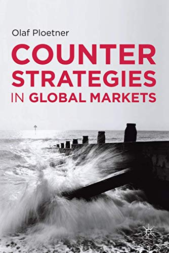 9780230301313: Counter Strategies in Global Markets
