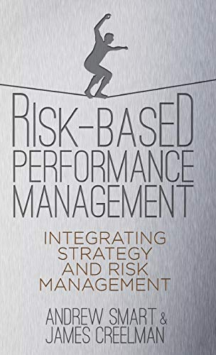 9780230301320: Risk-Based Performance Management: Integrating Strategy and Risk Management