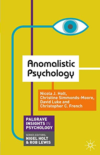 9780230301504: Anomalistic Psychology (Palgrave Insights in Psychology Series)