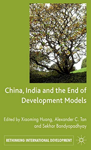 9780230301580: China, India and the End of Development Models Indian Edition (Rethinking International Development series)