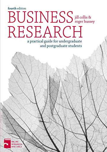 Business Research: A Practical Guide for Undergraduate: Hussey, Roger, Collis,