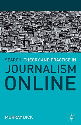 9780230301894: Search: Theory and Practice in Journalism Online