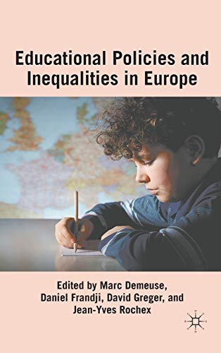 Educational Policies and Inequalities in Europe: Palgrave Macmillan