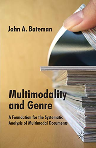 9780230302341: Multimodality and Genre: A Foundation for the Systematic Analysis of Multimodal Documents