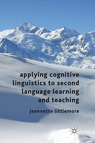 9780230302358: Applying Cognitive Linguistics to Second Language Learning and Teaching