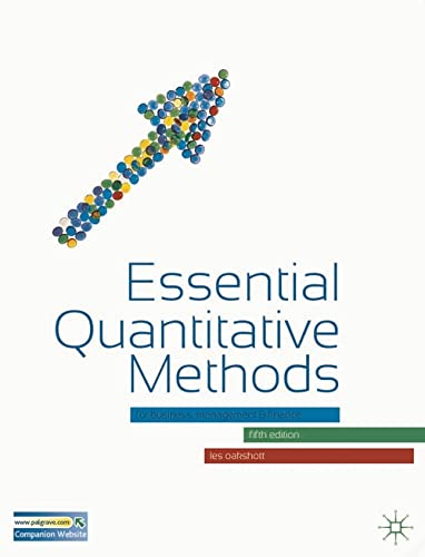 9780230302662: Essential Quantitative Methods: For Business, Management and Finance
