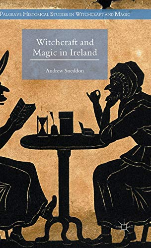 9780230302723: Witchcraft and Magic in Ireland