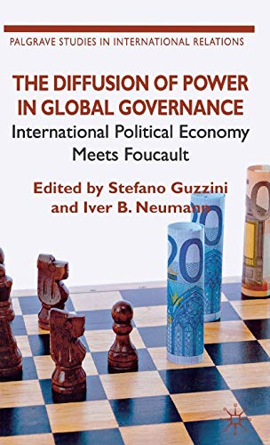 9780230302778: The Diffusion of Power in Global Governance: International Political Economy meets Foucault (Palgrave Studies in International Relations)