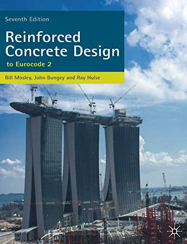 Reinforced Concrete Design: to Eurocode 2: Mosley, W.H.; Hulse,