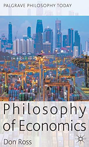 9780230302969: Philosophy of Economics