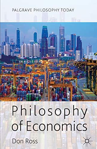 9780230302976: Philosophy of Economics