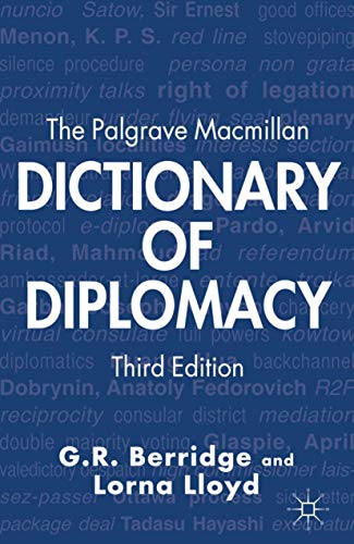 9780230302983: The Palgrave Macmillan Dictionary of Diplomacy