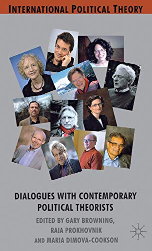 9780230303058: Dialogues with Contemporary Political Theorists (International Political Theory)