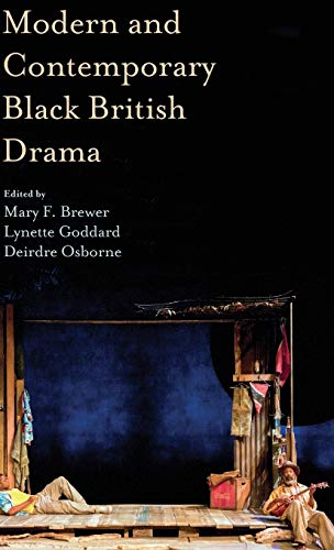 9780230303195: Modern and Contemporary Black British Drama