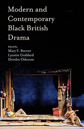 9780230303201: Modern and Contemporary Black British Drama