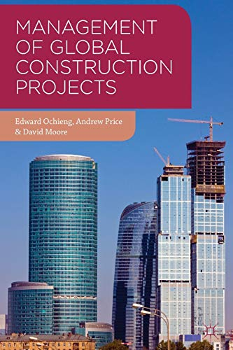 9780230303218: Management of Global Construction Projects