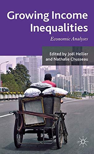 9780230303423: Growing Income Inequalities: Economic Analyses
