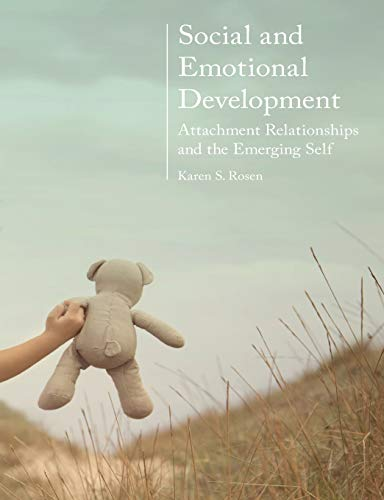 9780230303461: Social and Emotional Development:: Attachment Relationships and the Emerging Self