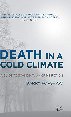 9780230303690: Death in a Cold Climate: A Guide to Scandinavian Crime Fiction (Crime Files)