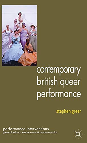 9780230304420: Contemporary British Queer Performance (Performance Interventions)