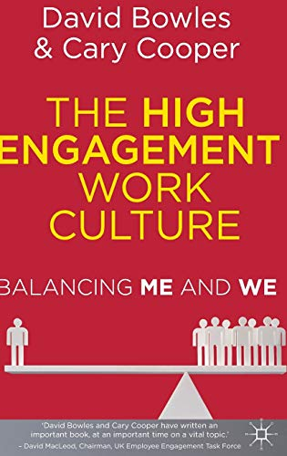 9780230304499: The High Engagement Work Culture: Balancing Me and We
