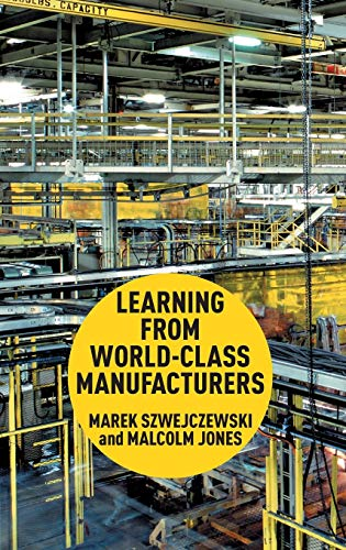 9780230304512: Learning From World Class Manufacturers