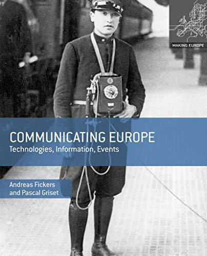 9780230308039: Communicating Europe: Technologies, Information, Events (Making Europe)