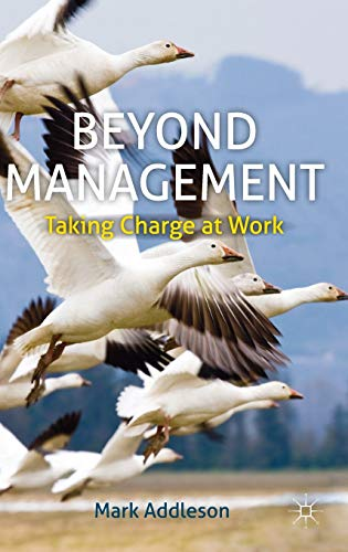 9780230308169: Beyond Management: Taking Charge at Work