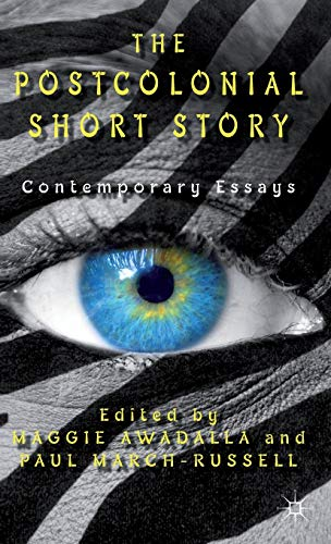 9780230313385: The Postcolonial Short Story: Contemporary Essays