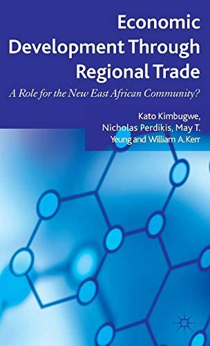 Economic Development Through Regional Trade: A Role: Kerr, William, Yeung,