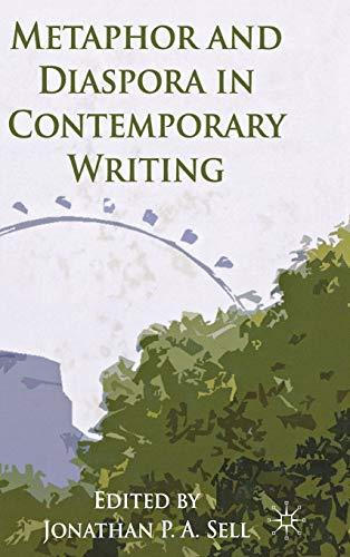 9780230314221: Metaphor and Diaspora in Contemporary Writing