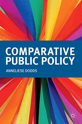 9780230319431: Comparative Public Policy (The Public Policy Series)