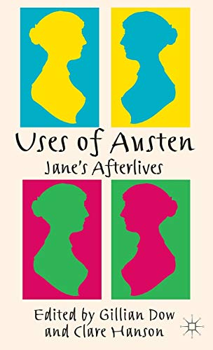 9780230319462: Uses of Austen: Jane's Afterlives
