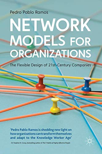 9780230320161: Network Models for Organizations: The Flexible Design of 21st Century Companies
