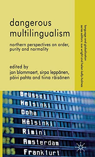 9780230321410: Dangerous Multilingualism: Northern Perspectives on Order, Purity and Normality
