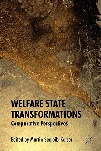 9780230321779: Welfare State Transformations: Comparative Perspectives