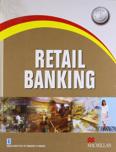 Retail Banking: Indian Institute of Banking and Finance