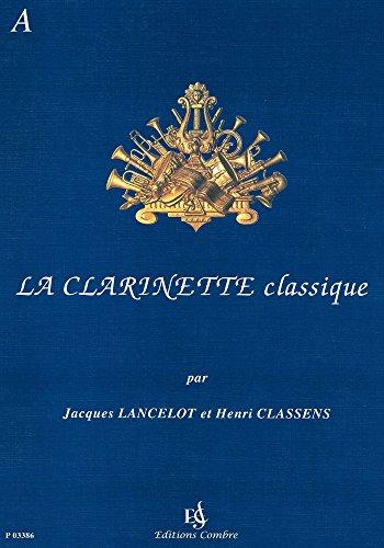 9780230333864: Lancelot Classens la Clarinette