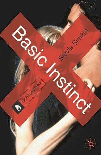 9780230336926: Basic Instinct (Controversies)