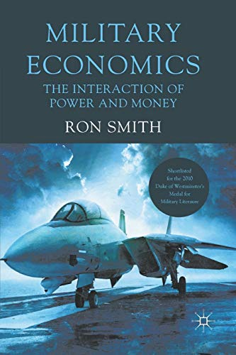 9780230337176: Military Economics: The Interaction of Power and Money