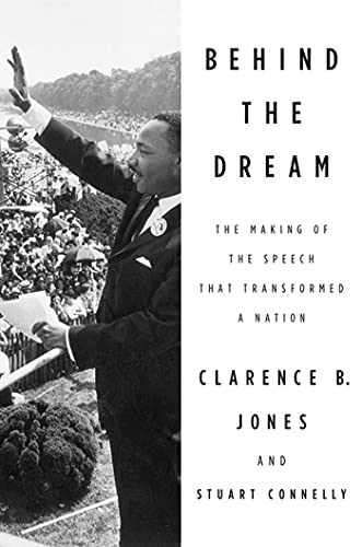 9780230337558: Behind the Dream: The Making of the Speech that Transformed a Nation