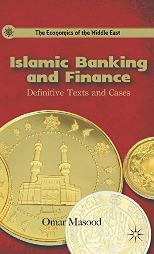 Islamic Banking and Finance: Definitive Texts and: Omar Masood