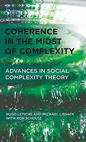 9780230338500: Coherence in the Midst of Complexity: Advances in Social Complexity Theory