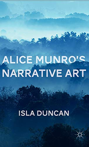 9780230338579: Alice Munro's Narrative Art
