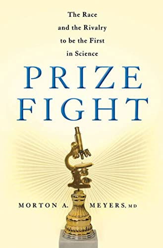 9780230338906: Prize Fight: The Race and the Rivalry to be the First in Science (MacSci)