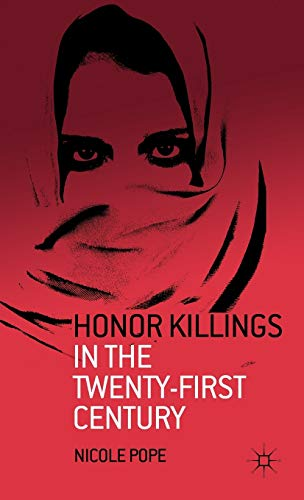 9780230339781: Honor Killings in the Twenty-First Century