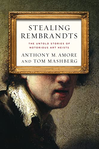 9780230339903: Stealing Rembrandts: The Untold Stories of Notorious Art Heists