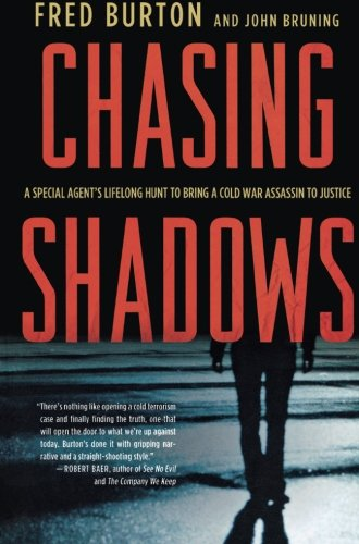 9780230339910: Chasing Shadows: A Special Agent's Lifelong Hunt to Bring a Cold War Assassin to Justice