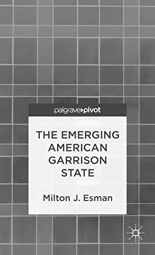 9780230339989: The Emerging American Garrison State